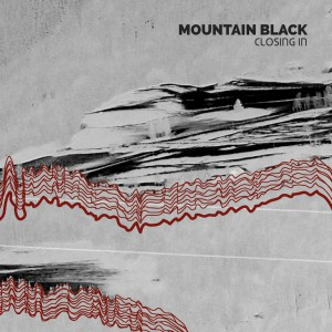 Mountain Black - Closing In