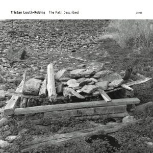 Tristan Louth-Robins - The Path Described Cover