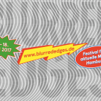 blurred edges Festival in Hamburg vom 2.-18. Juni 2017